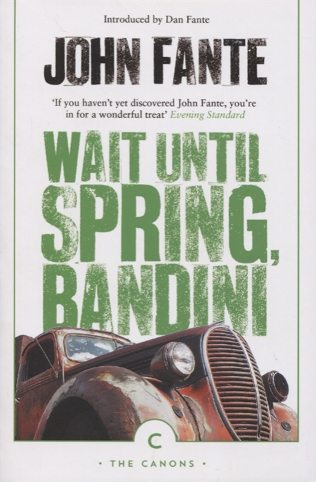John Fante Wait Until Spring Bandini