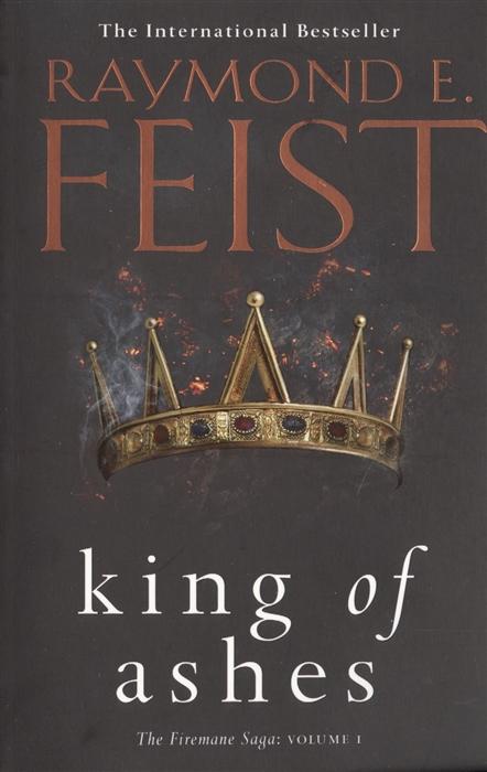 цена на Feist R. King of Ashes