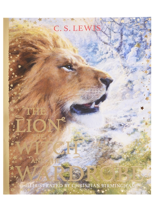 C S Lewis The Lion the Witch and the Wardrobe Hardcover