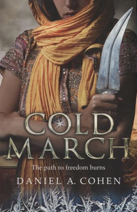 Cohen D. Cold march