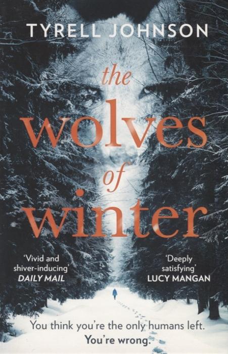 Johnson T. The Wolves of Winter tyrell johnson the wolves of winter