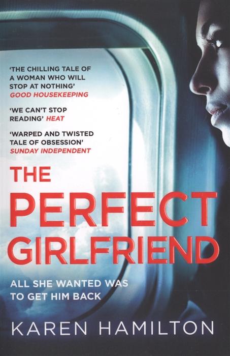 лучшая цена Hamilton K. The Perfect Girlfriend