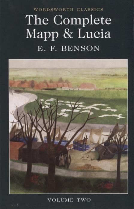 Benson E. The Complete Mapp Lucia Volume Two
