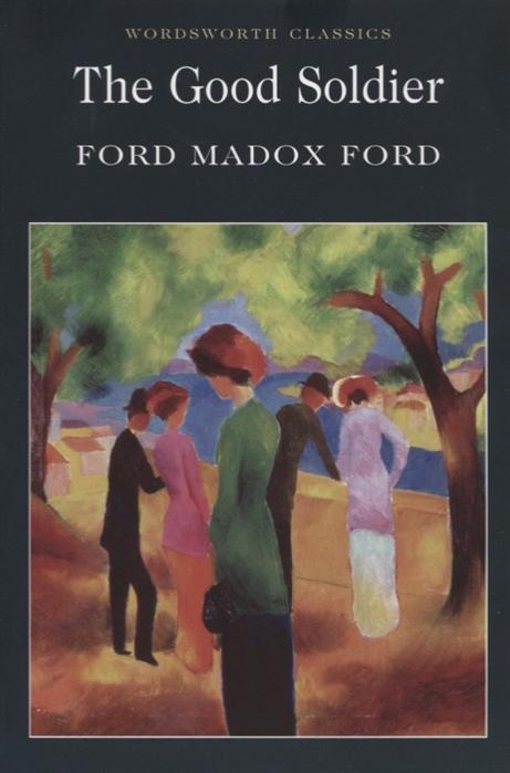 лучшая цена Ford M. The Good Soldier