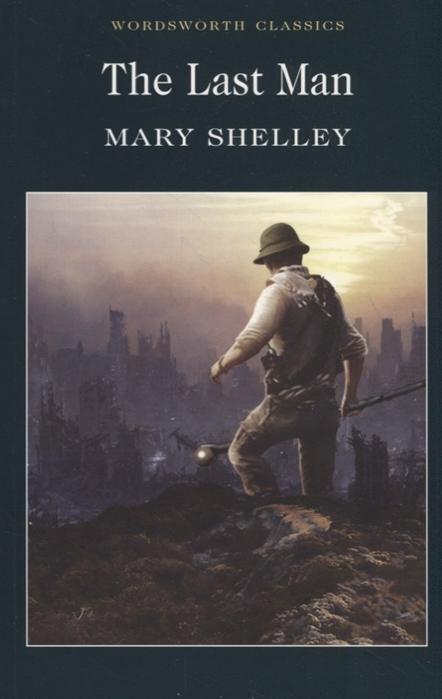 лучшая цена Shelley М. The Last Man