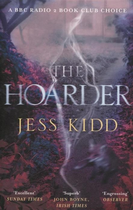 Jess Kidd The Hoarder jess