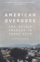 American Overdose. The opioid tragedy in three acts