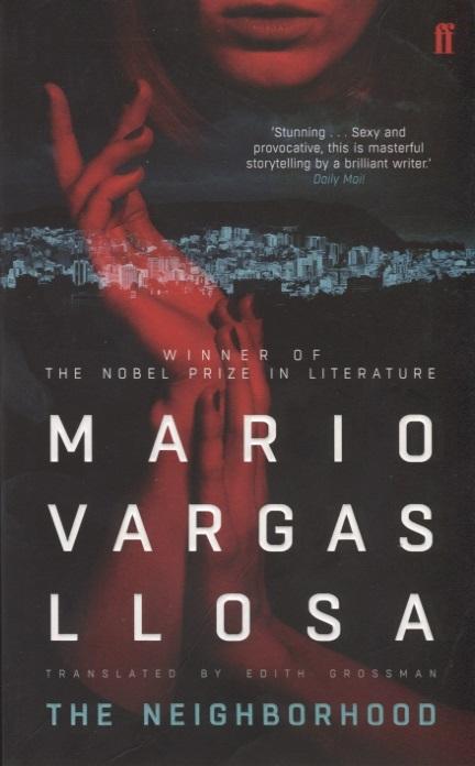 Vargas Llosa M. The Neighborhood mario vargas llosa lysander kemp time of the hero