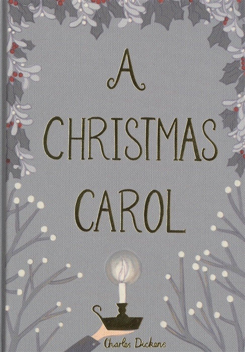 Dickens Ch. A Christmas Carol dickens c a christmas carol and other holiday treasures