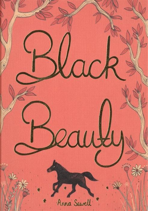 Sewell A. Black Beauty sewell a black beauty reader книга для чтения