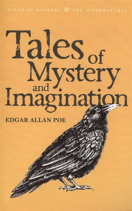 Edgar Allan Poe Tales of Mystery and Imagination poe e seven scary tales