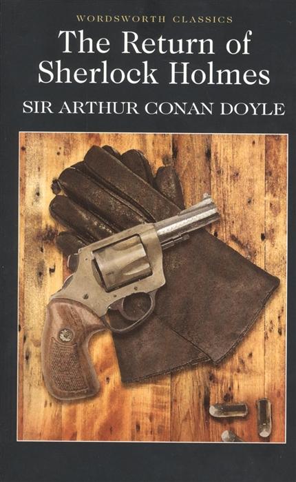 Doyle A. The Return Sherlock Holmes