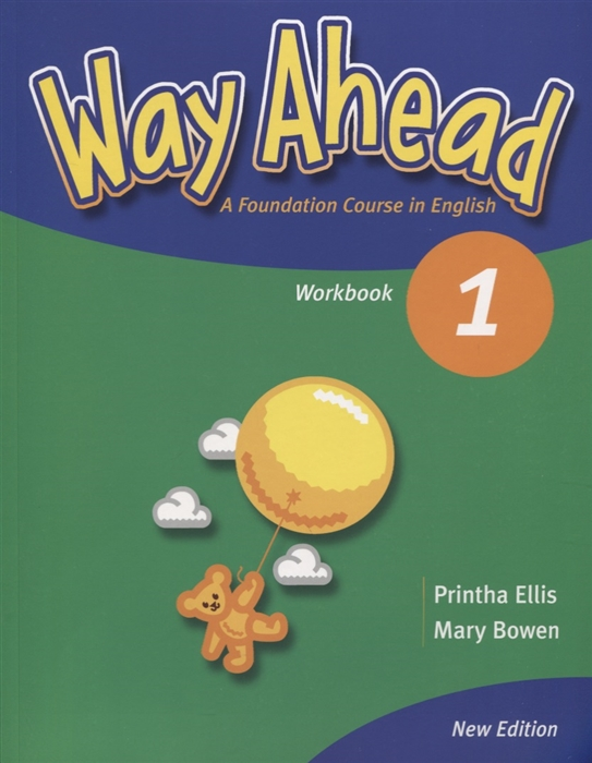 Way Ahead 1 Workbook A Foudation Course in English