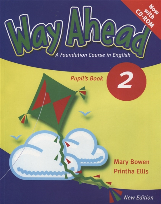 Bowen M., Ellis P. Way Ahead 2 Pupil s Book A Foundation Course in English CD-ROM цена и фото