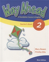 Way Ahead 2. Teacher`s Book. Foundation Course in English