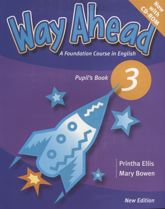 Ellis P., Bowen M. Way Ahead 3 Pupil s Book A Foudation Course in English CD bowen mary hocking liz english world pupil s book 1