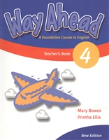 Way Ahead 4. Teacher's Book. A Foudation Course in English