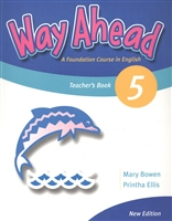 Way Ahead 5. Teacher's Book. A Foudation Course in English