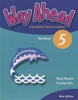 Way Ahead 5. Workbook. A Foudation Course in English