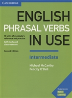 English Phrasal Verbs in Use. Intermediate. Book with Answers