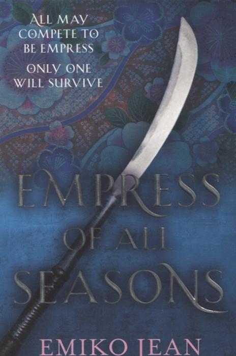 Jean E. Empress of all Seasons