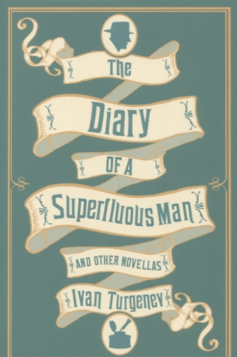 Turgenev I. The Diary of a Superfluous Man and Other Novellas turgenev i virgin soil
