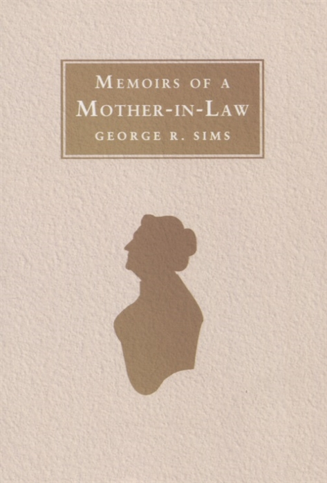 Sims G. Memoirs of a Mother-in-Law