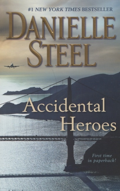 Steel D. Accidental Heroes accidental bond