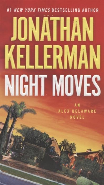 Kellerman J. Night Moves kellerman faye blindman s bluff