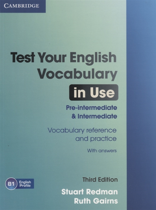 Redman S., Gairns R. Test Your English Vocabulary in Use Pre-intermediate Intermediate Third Edition mascull b business vocabulary in use elementary to pre intermediate with answers