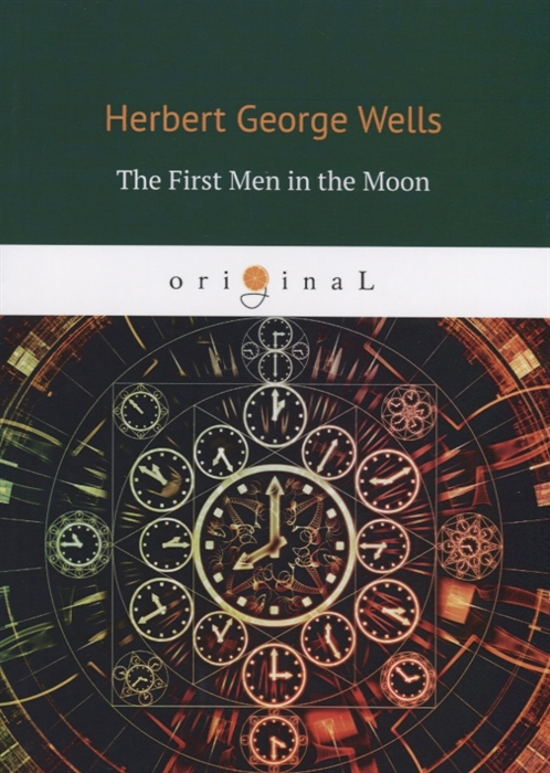 Wells H. The First Men in the Moon wells h the invisible man