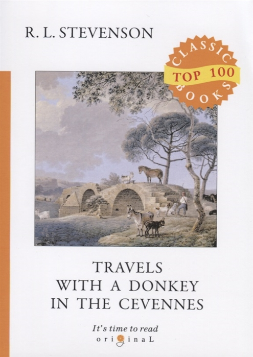 Stevenson R. Travels with a Donkey in the Cevennes r l stevenson travels with a donkey in the cevennes