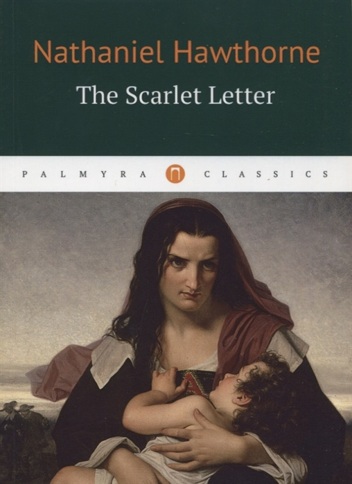 Hawthorne N. The Scarlet Letter scarlet feather