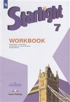 Starlight . Workbook. Английский язык. 7 класс. Рабочая тетрадь