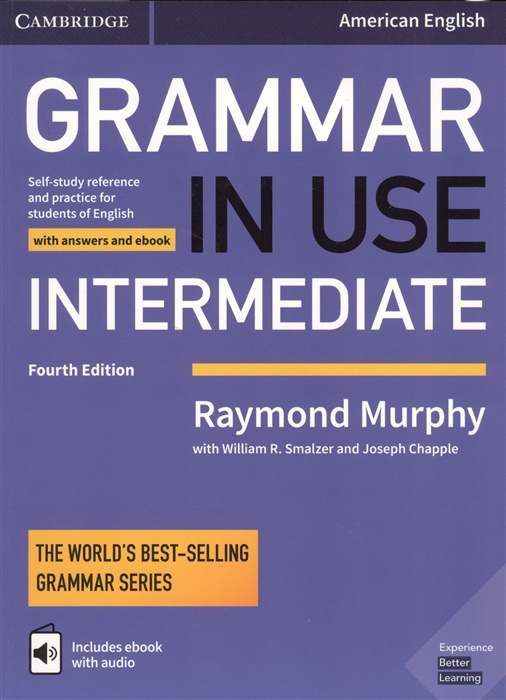 Murphy R., Smalzer W., Chapple J. Grammar In Use Intermediate Student s Book with answers and interactive ebook