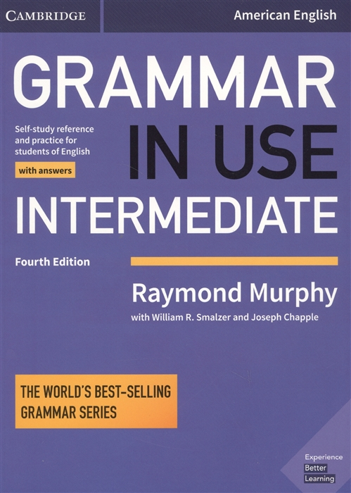 Murphy R., Smalzer W., Chapple J. Grammar In Use Intermediate Student s Book with answers outcomes intermediate student s book