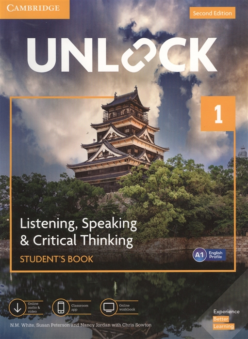 Фото - Whire N., Peterson S., Jordan N., Sowton C/ Unlock Level 1 Listening Speaking Critical Thinking Student S Book English Profile A1 cambridge english prepare level 4 student s book