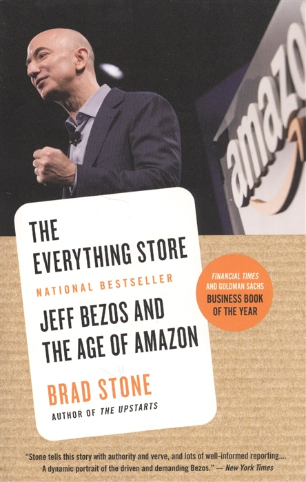 Stone B. The Everything Store Jeff Bezos and the Age of Amazon the everything store jeff bezos and the age of amazon уцененный товар 2