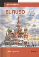 El Ruso. Curso de base. 16 lecciones
