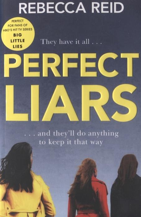 Reid R. Perfect Liars bill reid