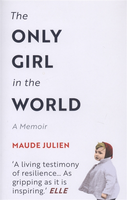 Julien M. The Only Girl in the World