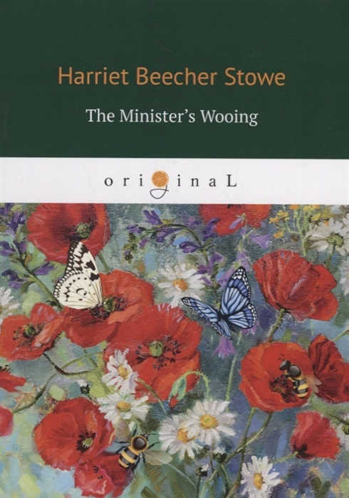 Stowe H. The Minister s Wooing недорого