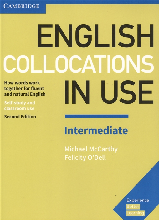 McCarthy M., O`Dell F. English Collocations in Use Intermediate Self-study and classroom use international legal english teacher s book a course for classroom or self study use