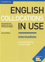 English Collocations in Use. Intermediate. Self-study and classroom use