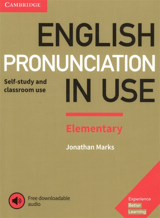 Marks J. English Pronunciation in Use Elementary Self-study and classroom use international legal english teacher s book a course for classroom or self study use