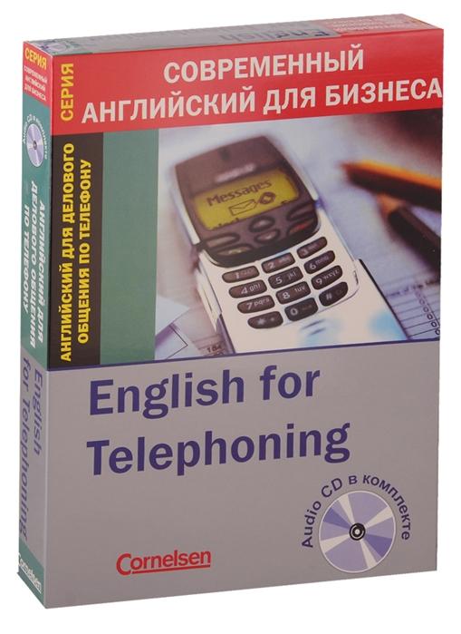 English for Telephoning Английский для делового общения по телефону CD цена