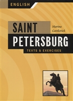 Saint-Petersburg. Texts & Exercises. Book I. Санкт-Петербург. Тексты и упражнения. Книга I