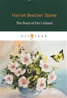 The Pearl of Orr's Island (на английском языке)