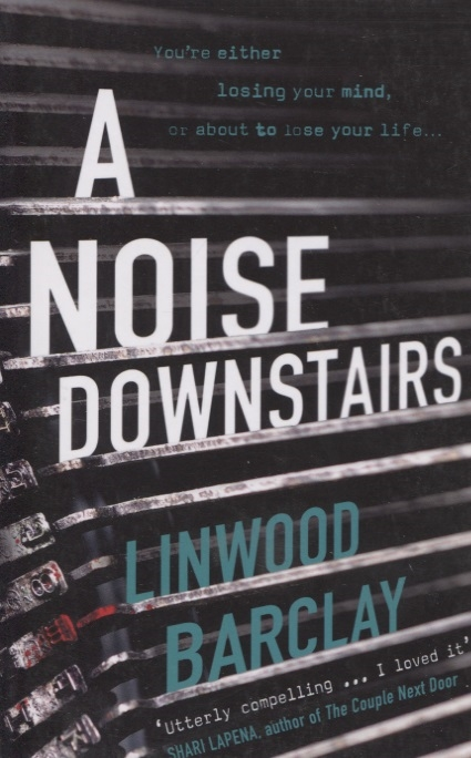 Barclay L. A Noise Downstairs barclay l twenty three