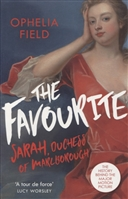 The Favourite: Sarah, Duchess of Marlborough. The History Behind the Major Motion Picture